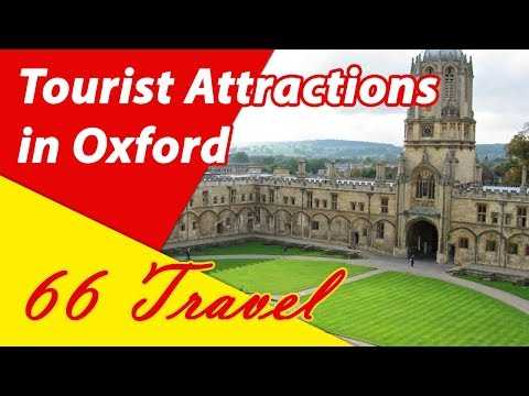 List 8 Tourist Attractions in Oxford, England, United Kingdom | Travel to Europe