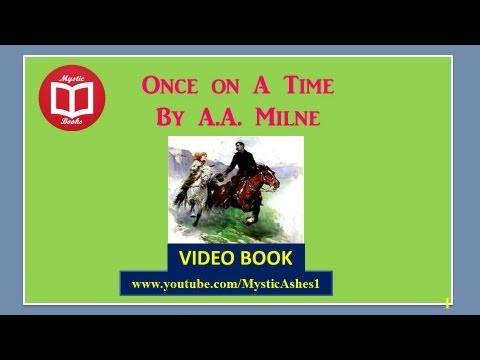 Once on a Time By A.A MILNE (Full Part 2) Video / AudioBook