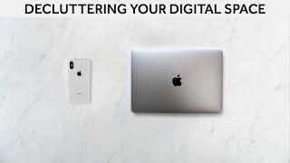 Decluttering Your Digital Space   Digital Minimalism [Minimalism Series]