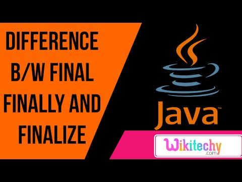 difference between final finally and finalize in java| java interview questions | wikitechy.com