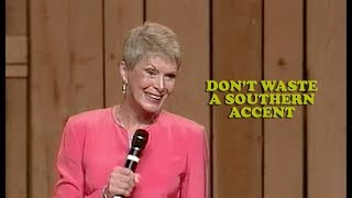Jeanne Robertson   Don't Waste a Southern Accent