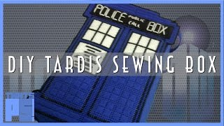 How To Make A Tardis Sewing Box