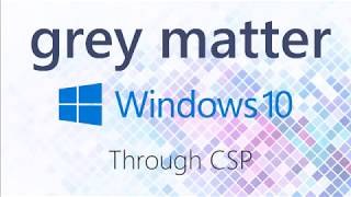 Office 365 Tips & Tricks 13: How to Upgrade to Windows 10 With a CSP