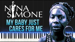 Nina Simone - My Baby Just Cares For Me (Piano Tutorial Synthesia)