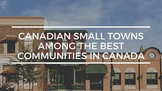 Canadian Small Towns among the Best Communities in Canada