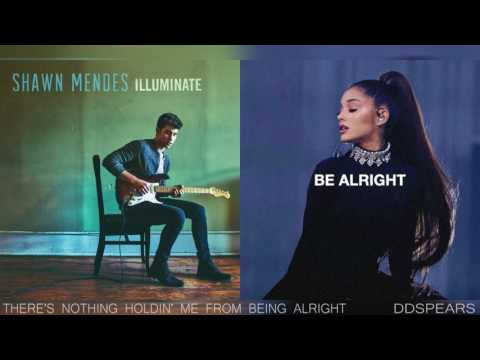 """Shawn Mendes & Ariana Grande - """"THERE'S NOTHING HOLDIN' ME FROM BEING ALRIGHT"""" (Mashup)"""