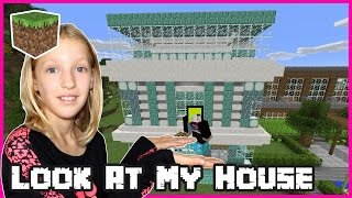 Look At My House / Minecraft