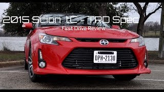 First Drive - 2015 Scion tC with TRD Exhaust, Springs, Brakes and Air Filter