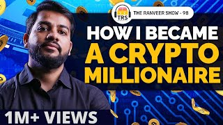 Crypto Expert Explains How To Make Millions From Bitcoin | Sumit Gupta | The Ranveer Show 98