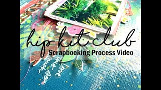 Scrapbooking Process #412 Hip Kit Club / Patio Paradise