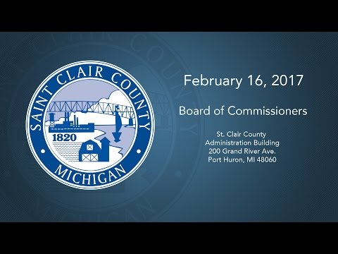 February 16th, 2017 - St. Clair County Board of Commissioners Meeting