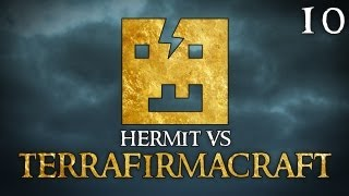 "Hermit Vs TerraFirmaCraft Ep10 - ""Setting Up The Ultimate Workshop! :)"""