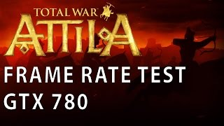 Total War: Attila - FPS-Test mit Geforce GTX 780