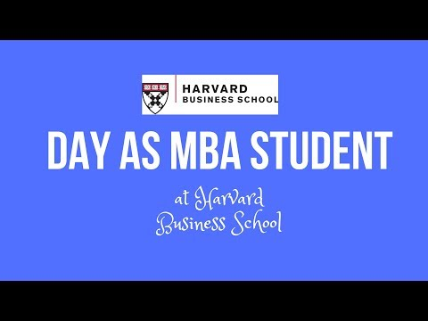 Day in the Life of a Harvard Business School MBA Student