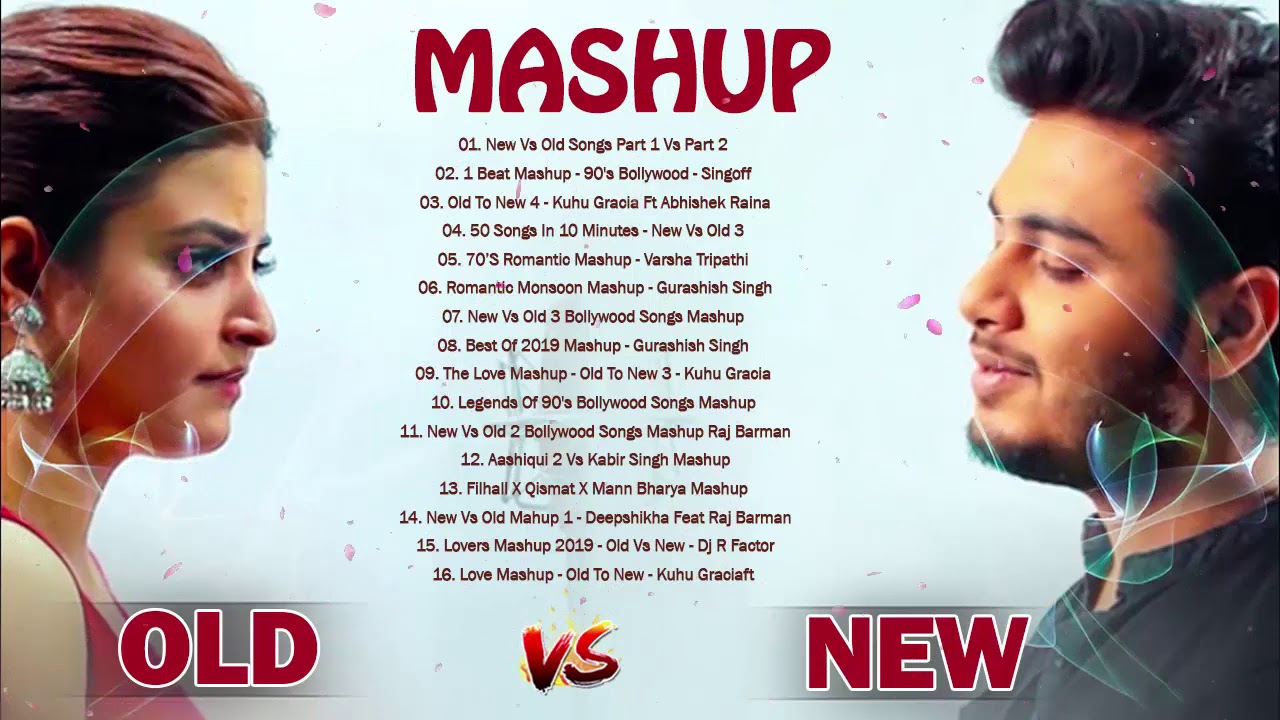 INDIAN MASHUP 2020 // Old Vs New Bollywood Mashup- Hindi Romantic Mashup Songs 2020