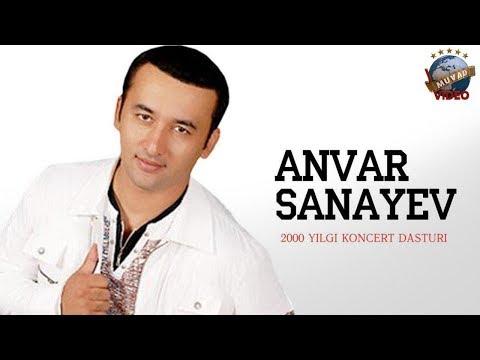Anvar Sanayev - 2000 yil konsert dasturi