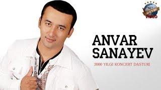 Скачать Anvar Sanayev 2000 Yil Konsert Dasturi