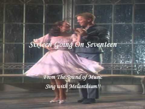 Sixteen Going On Seventeen  Sing with Melanthium!!