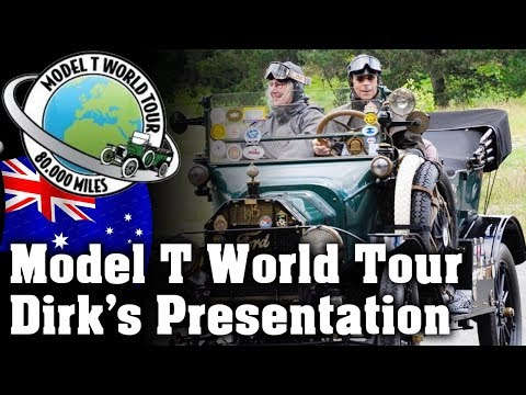 Around the World in a Ford Model T - Dirk's Presentation