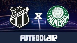 Ceará 2 x 0 Palmeiras - 20/07/19 - Brasileirão