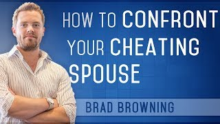 Cheating spouse How do a you deal with