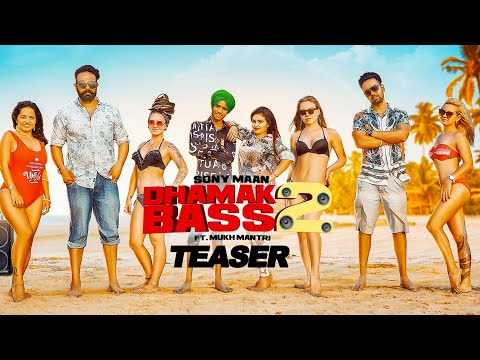 Dhamak Bass 2(Teaser)Sony Maan Feat.Mukh MantriTony JamesLatest Punjabi Songs 2019 62West Studio