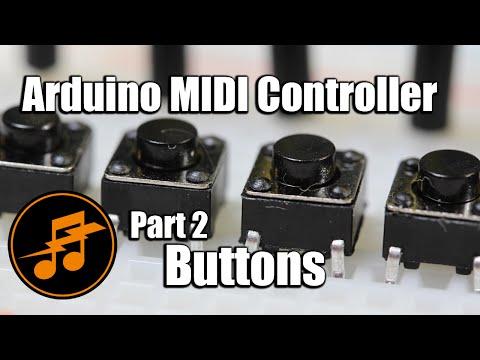 Arduino MIDI Controller: Part 2 - Buttons