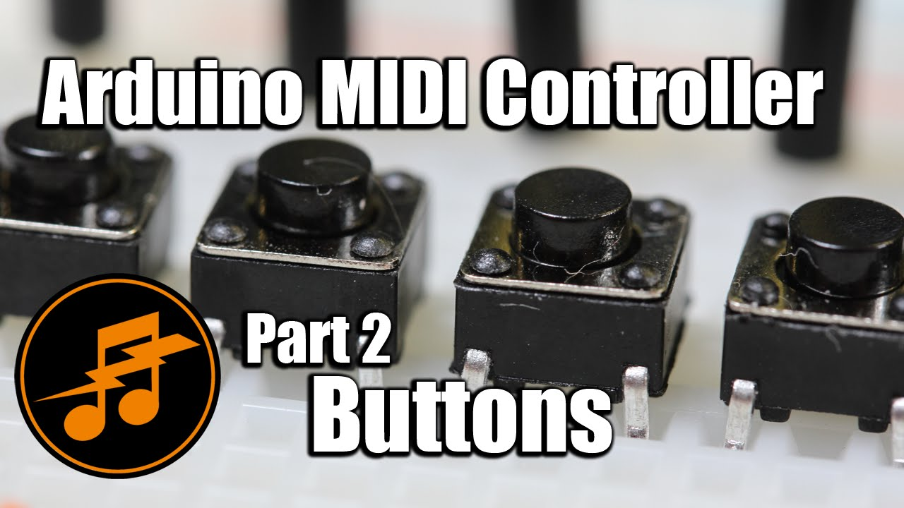 Notes and Volts: Arduino MIDI Controller: Buttons