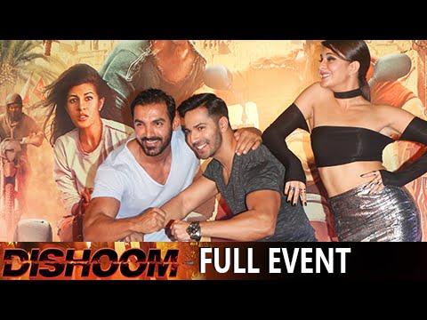 Dishoom Full Movie Event Trailer Launch Varun Dhawan John Abraham Jacqueline Fernandez