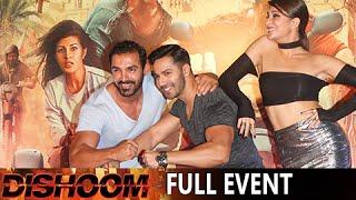 Dishoom Full Movie Event Trailer Launch | Varun Dhawan, John Abraham, Jacqueline Fernandez
