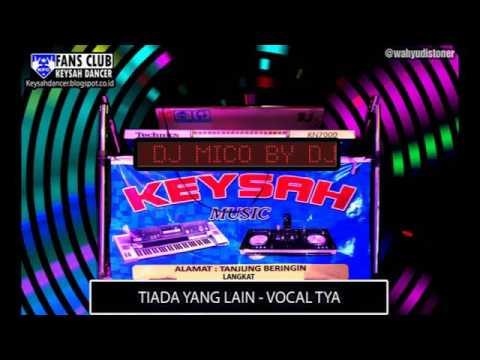 TIADA YANG LAIN VERSI N7000 VOCAL TYA KEYSAH BREAKMIX