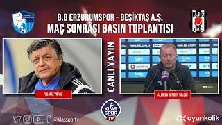 Erzurumspor - Beşiktaş Basın Toplantısı ᴴᴰ (CANLI)