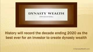 """""""Decade ending 2020, best ever for creating instant dynasty wealth"""""""