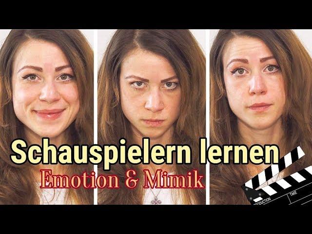 Schauspielern lernen & Schauspieler werden- Emotion & Mimik im Gesichtsausdruck :-) Anfänger
