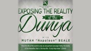 Exposing the Reality oḟ the Dunya | Mutah