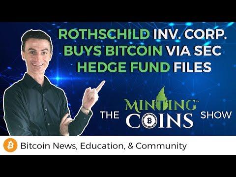 Rothschild Inv. Corp. Buys Bitcoin via SEC Hedge Fund Paperwork