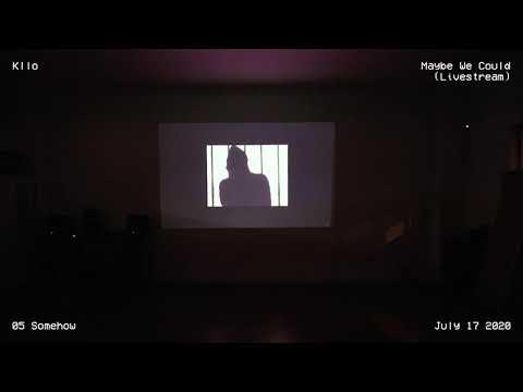 Kllo - Maybe We Could (Full Album Livestream)
