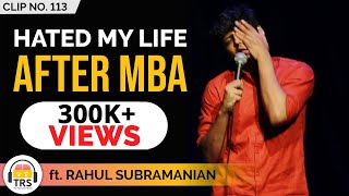 "​""I Hated My Life After MBA"", @Random Chikibum 