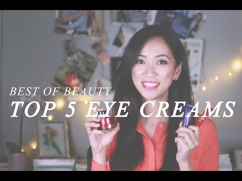 Top 5 Best Eye Creams, best eye creams