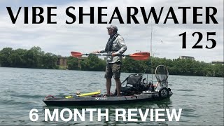 VIBE SHEARWATER 125 REVIEW AFTER 6 MONTHS