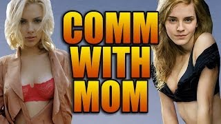 Emma Watson vs Scarlett Johansson! Embarrassing Childhood Stories! Comm with Mom Part 2