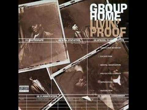 Group Home - Up Against The Wall