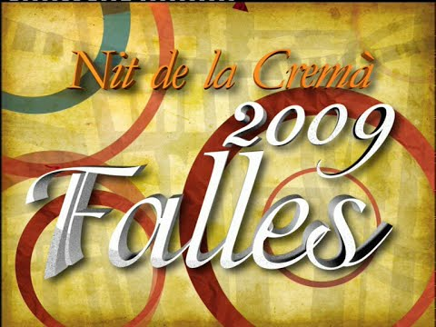 Cremà Fallas Valencia 2009 (Canal Nou RTVV)
