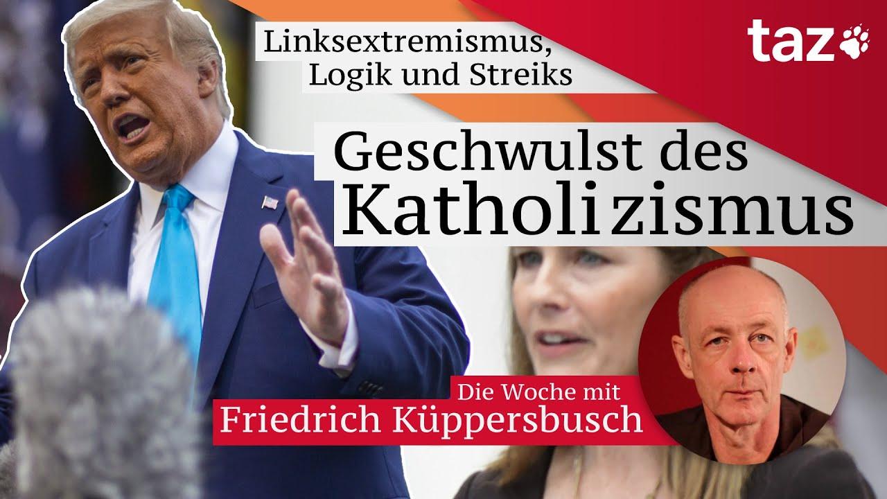 Geschwulst Des Katholizismus Taz Wochenruckblick Mit Friedrich Kuppersbusch Youtube