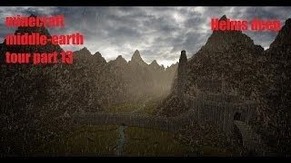 Lets Explore: Minecraft Middle Earth Tour - Part 13 - Helms deep  /w shaders