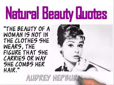 Natural Beauty Quotes By Audrey Hepburn