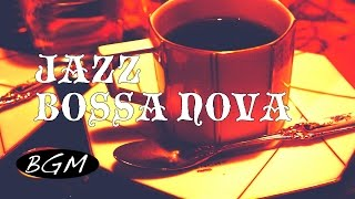 Jazz & Bossa Nova Instrumental!4HOURS of Jazz & Bossa Music Playlist for Relaxing!!