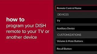 How to Program Your DISH Remote to a TV or Another Device