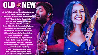 Old Vs New Bollywood Mashup Songs 2021 |New Romantic Hindi Song Mashup,90's Mashup Mix_Indian Mashup