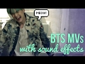 BTS With Sound Effects